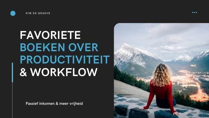 workflow boeken cursus online productiviteit workflow workshop fotograeve ondernemers passief inkomen omzet winst ideale klant niches