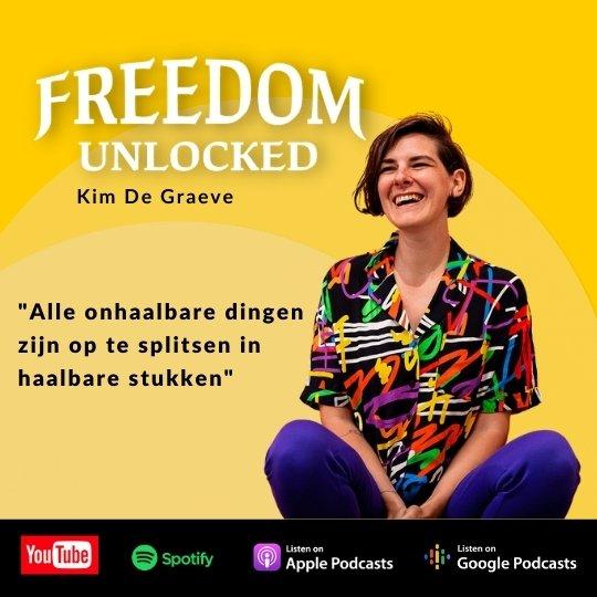 podcast freedom unlocked Kim de graeve financiële vrijheid ondernemen